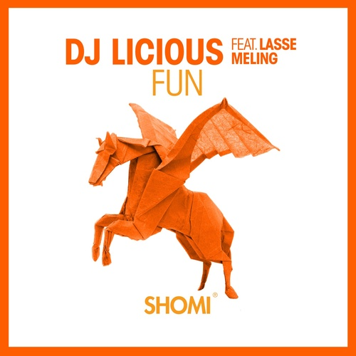 Cover - DJ Licious, Lasse Meling - Fun (Extended Mix)