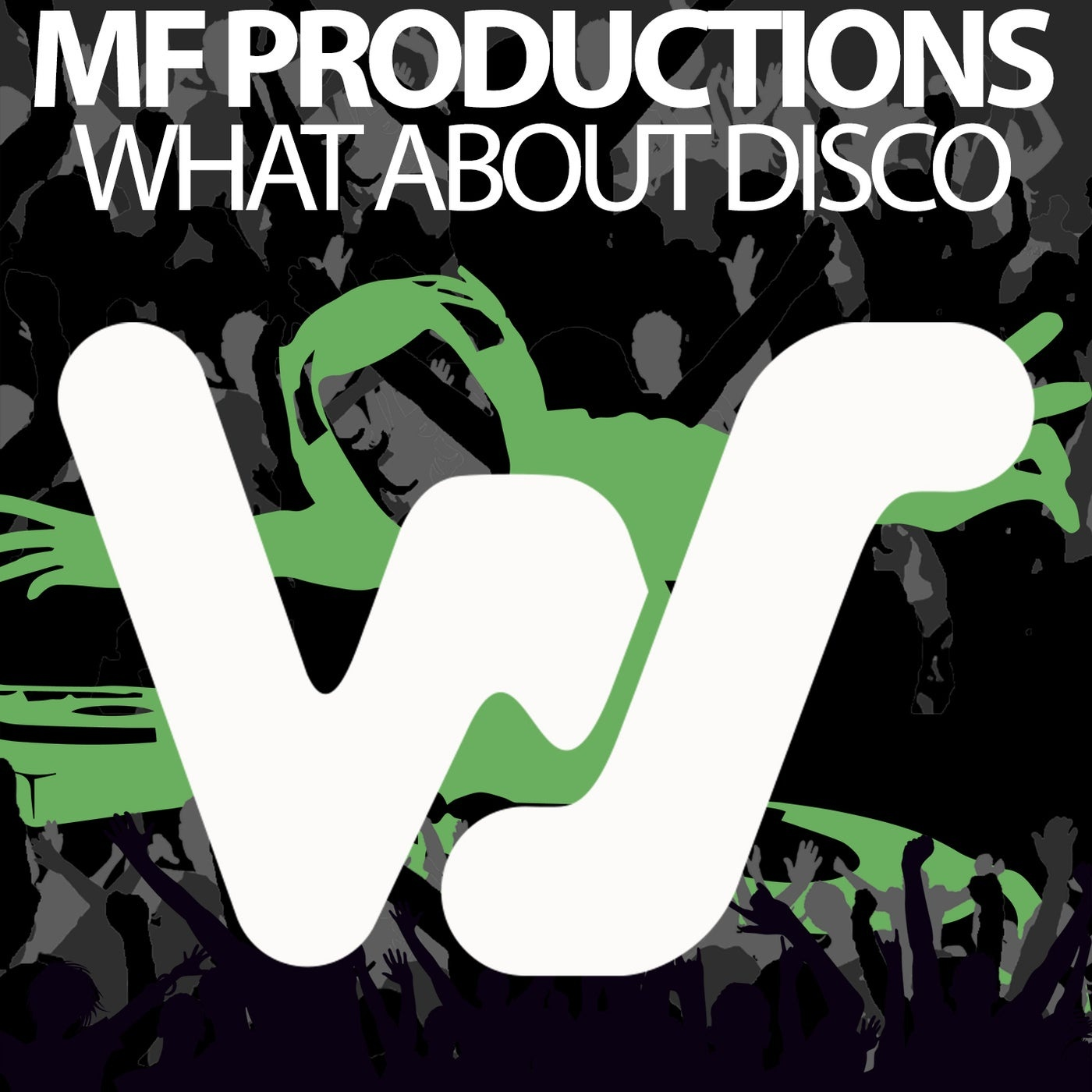 Cover - MF Productions - What About Disco (Original Mix)
