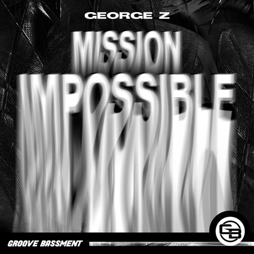 Cover - George Z - Mission Impossible (Original Mix)