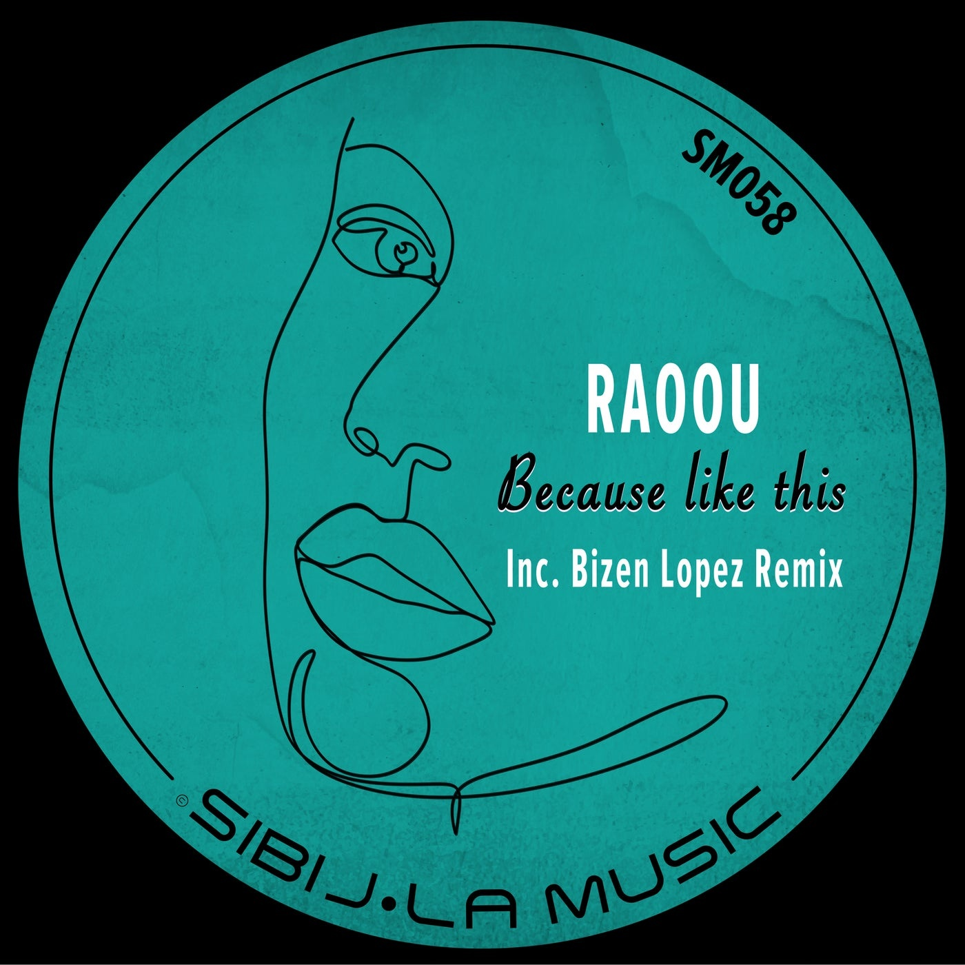 Cover - RAOOU - Because Like This (Bizen Lopez Remix)