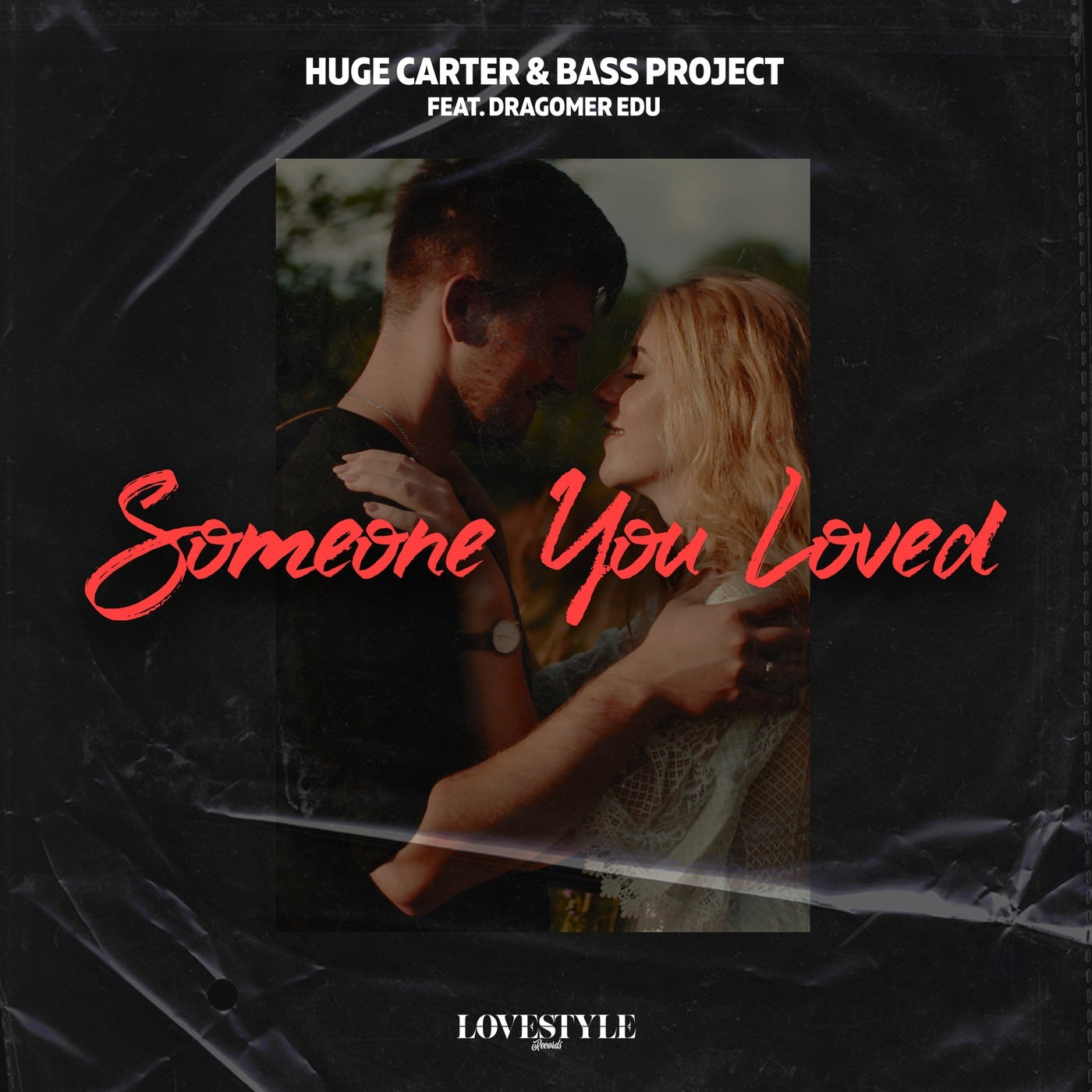 Cover - Bass Project, Huge Carter, Dragomer Edu - Someone You Loved (Extended Mix)