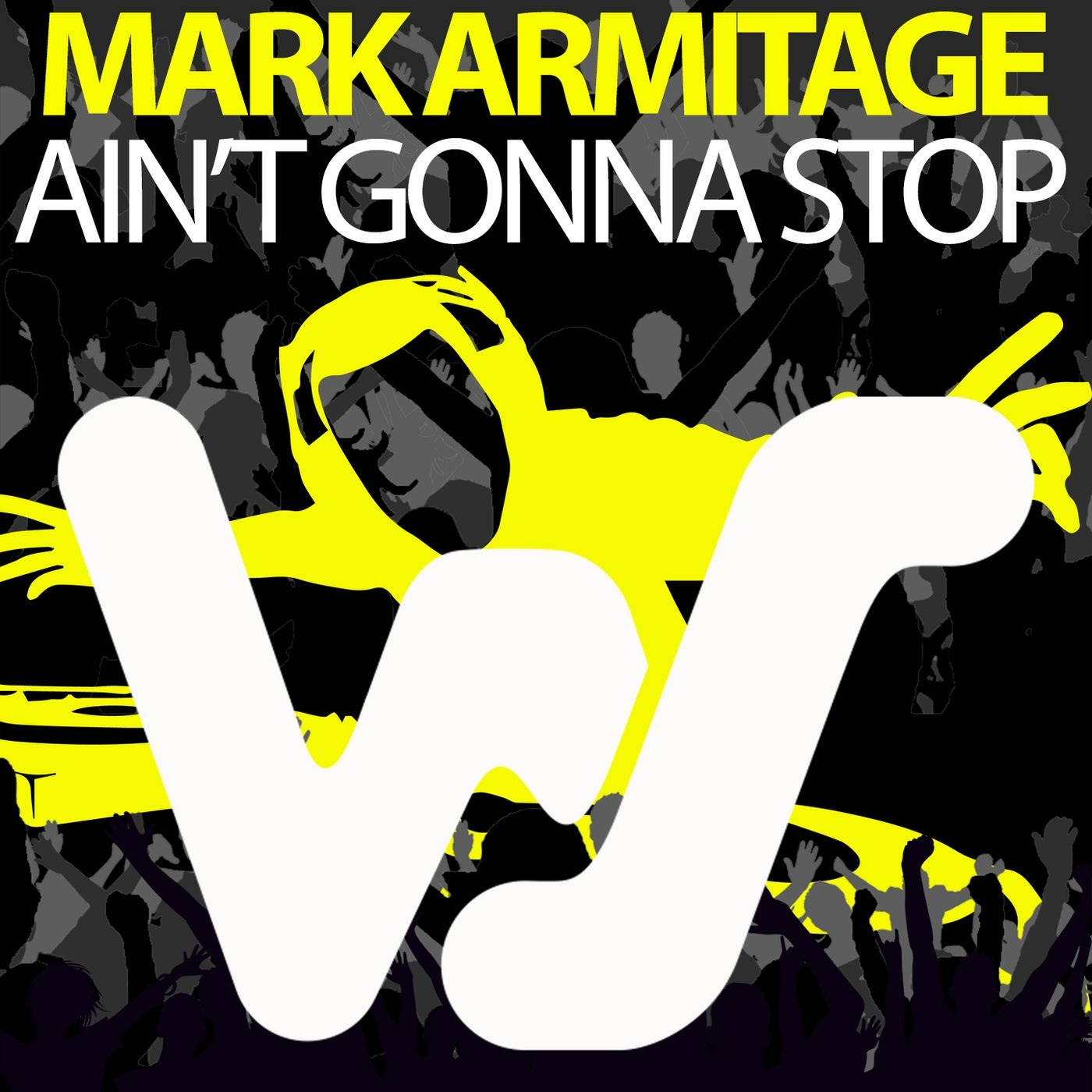 Cover - Mark Armitage - Ain't Gonna Stop (Original Mix)