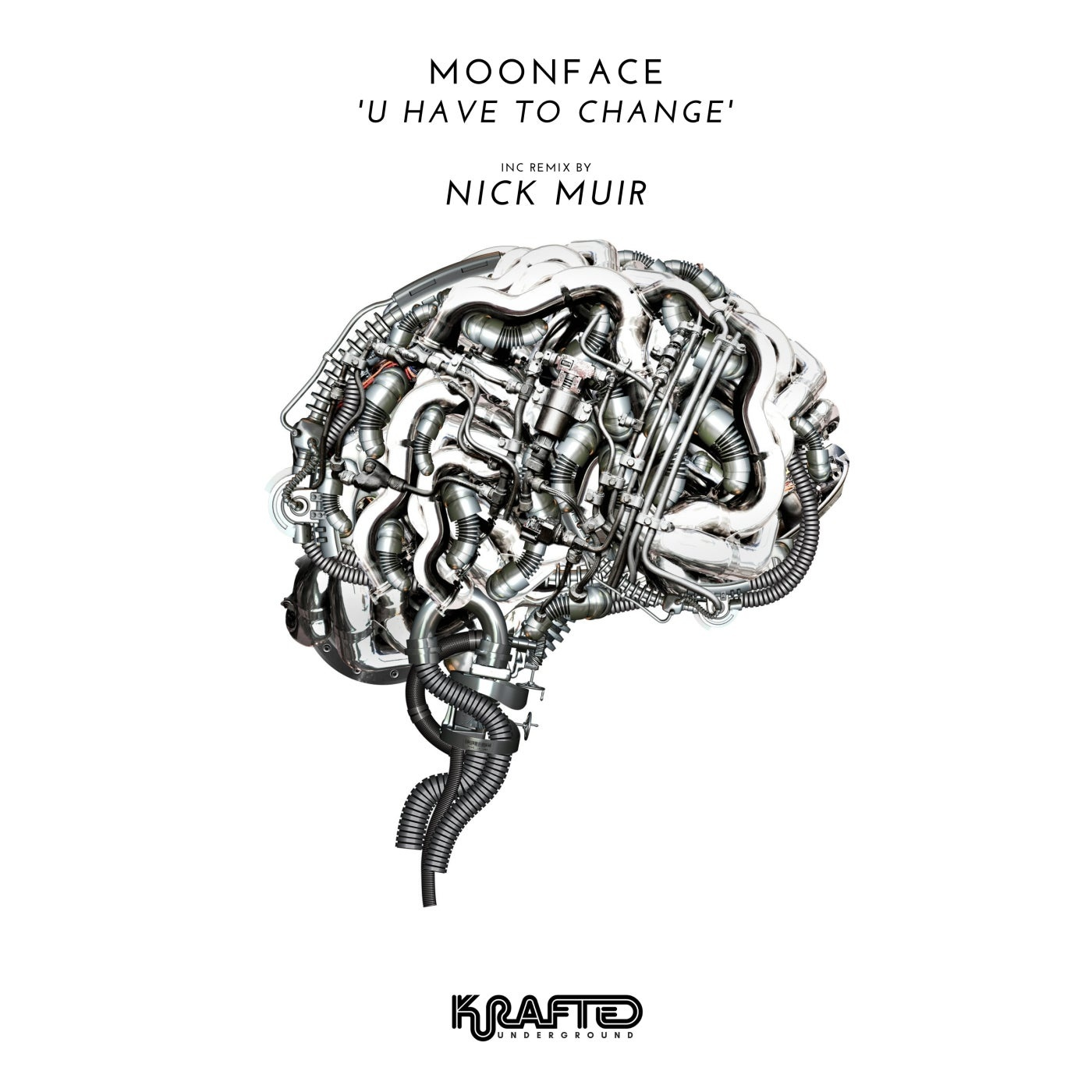 Cover - Moonface - U Have to Change (Nick Muir Remix)
